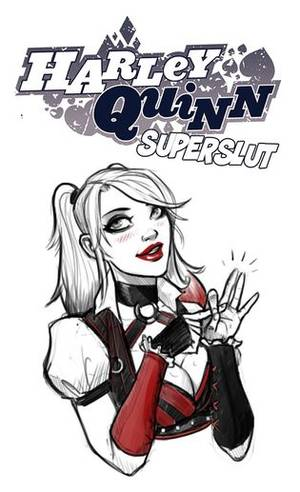 Best Harley Quinn Porn Comic - Harley Quinn Superslut